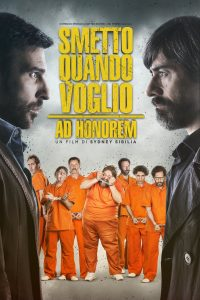 "Poster for the movie ""Smetto quando voglio: Ad honorem"""