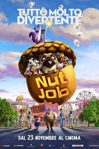 """Locandina del film """"Nut Job - Tutto Molto Divertente"""""""