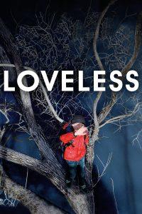 "Locandina del film ""Loveless"""