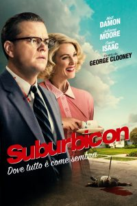 "Poster for the movie ""Suburbicon, Dove tutto è come sembra"""